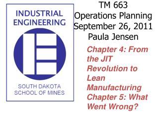 TM 663 Operations Planning  September 26, 2011 Paula Jensen