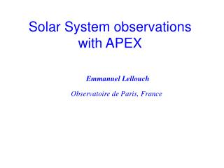 Solar System observations with APEX