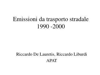 Emissioni da trasporto stradale 1990 -2000