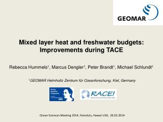 Mixed  layer heat and freshwater budgets : Improvements during  TACE