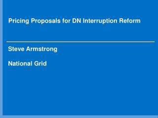Pricing Proposals for DN Interruption Reform