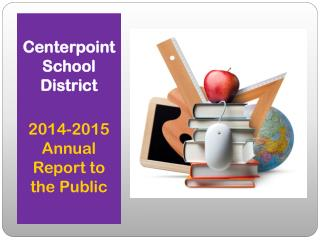 Centerpoint  School District 2014-2015 Annual Report to the Public