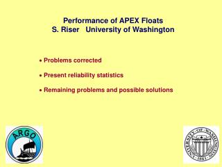 Performance of APEX Floats S. Riser   University of Washington