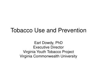Tobacco Use and Prevention