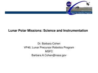 Lunar Polar Missions: Science and Instrumentation