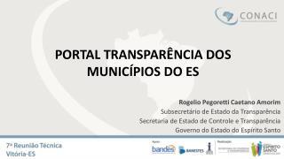 PORTAL TRANSPAR�NCIA DOS MUNIC�PIOS DO ES