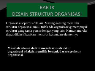 BAB IX DESAIN  STRUKTUR  ORGANISASI