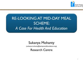 RE-LOOKING  AT MID-DAY MEAL SCHEME:  A Case For Health And Education