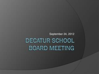 Decatur School Board Meeting