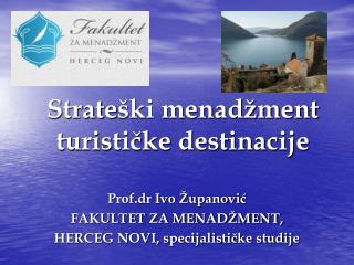 Strate ški menadžment turističke destinacije