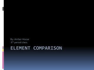 Element Comparison