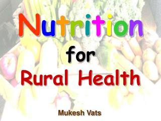 N u t r i t i o n for Rural Health