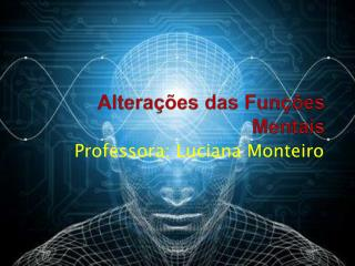 Altera��es das Fun��es Mentais