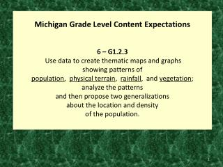 Michigan Grade Level Content Expectations 6  –  G1.2.3