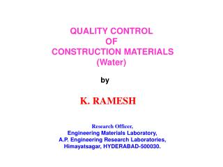 QUALITY CONTROL  OF  CONSTRUCTION MATERIALS (Water)