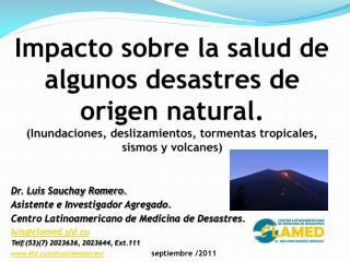 Dr. Luis Sauchay Romero. Asistente e Investigador Agregado.