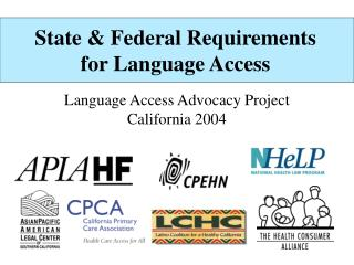 State  Federal Requirements for Language Access