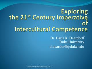 Exploring    the 21 st  Century Imperative  I of   Intercultural Competence