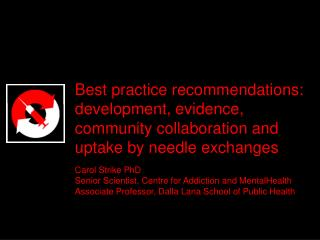 Best practice recommendations: development, evidence, community collaboration and uptake by needle exchanges
