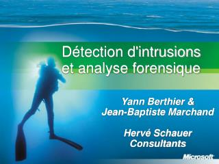 Détection d'intrusions et analyse forensique