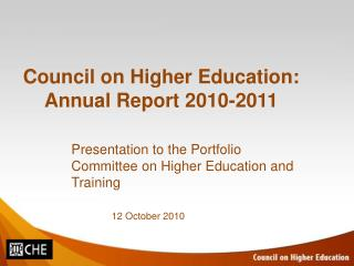 Council on Higher Education: Annual Report 2010-2011
