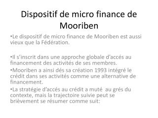 Dispositif de micro finance de  Mooriben