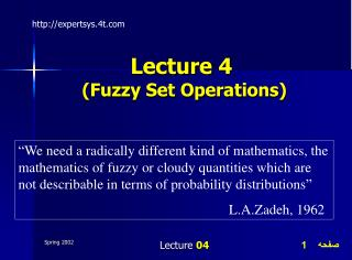 Lecture 4 (Fuzzy Set Operations)