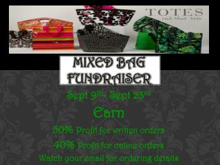 Mixed bag Fundraiser