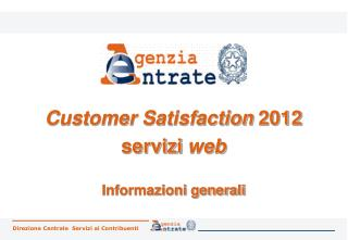 Customer Satisfaction  2012 servizi  web Informazioni generali