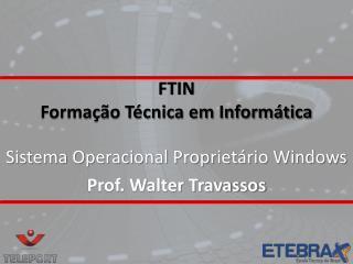 FTIN Forma��o T�cnica em Inform�tica