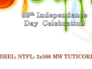 68 th  Independence Day  Celebration