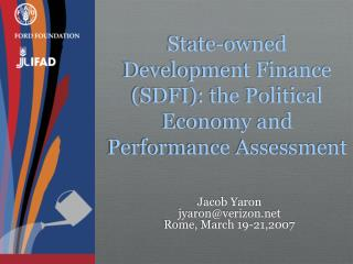 State-owned Development Finance (SDFI): the Political Economy and Performance Assessment