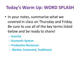 Today�s Warm Up: WORD SPLASH