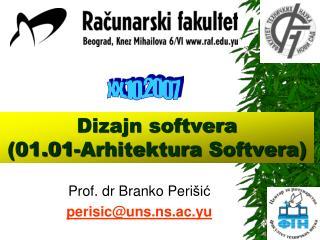 Dizajn softvera  (01.01-Arhitektura Softvera)