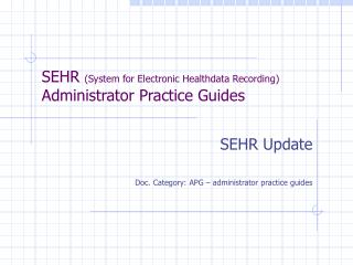 SEHR  (System for Electronic Healthdata Recording) Administrator Practice Guides