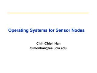 Operating Systems for Sensor Nodes