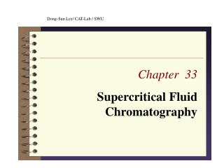Chapter  33 Supercritical Fluid Chromatography