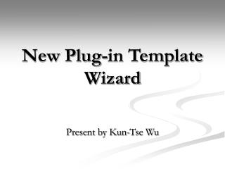 New Plug-in Template Wizard