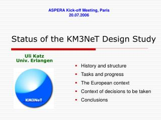 Status of the KM3NeT Design Study