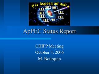 ApPEC Status Report