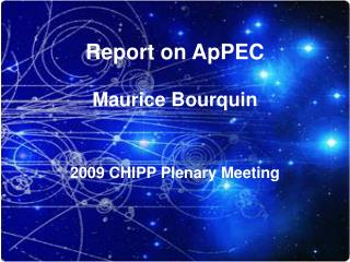 Report on ApPEC Maurice Bourquin