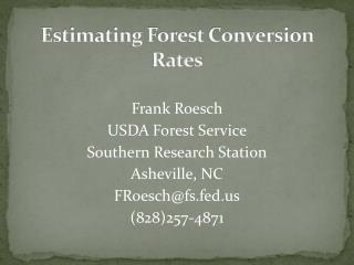 Estimating Forest Conversion Rates