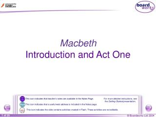 Macbeth Introduction and Act One