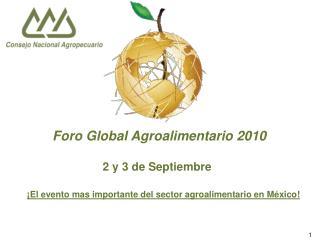 Foro Global Agroalimentario 2010