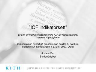 """""""ICF indikatorsett"""""""