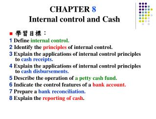 CHAPTER  8 Internal control and Cash