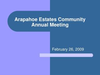 Arapahoe Estates Community Annual Meeting