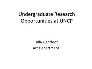 Undergraduate Research Opportunities at UNCP