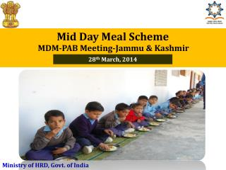 Mid Day Meal Scheme MDM-PAB Meeting-Jammu & Kashmir