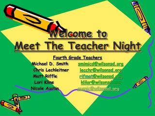 Welcome to Meet The Teacher Night